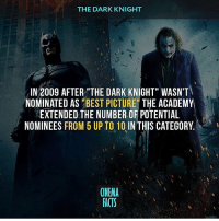 "Batman, Facts, and Friends: THE DARK KNIGHT  IN 2009 AFTER""THE DARK KNIGHT"" WASN'T  NOMINATED AS ""BEST PICTURE"" THE ACADEMY  EXTENDED THE NUMBER OF POTENTIAL  NOMINEES FROM 5 UP TO 10 IN THIS CATEGORY.  ONEMA  FACTS The film is worthy of this nomination? — Follow @cinfacts and tag your friends — thedarkknight thedarkknightrises batman joker twoface harveydent brucewayne christianbale heathledger garyoldman aaroneckhart michaelcaine christophernolan nolan anarchy agentofchaos chaos hospital cinema_facts cinema factsonly hanszimmer morganfreeman tomhardy bame villain"
