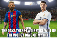 So true... 😥😥 🔺FREE iPhone football emojis in our bio 🔥: THE DAYS THESETWORETIREWILL BE  THE WORST DAYS OF MY LIFE So true... 😥😥 🔺FREE iPhone football emojis in our bio 🔥