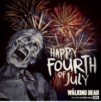 Happy Fourth of July from #TWD.: THE  DEAD  RETURNS ocTOBER 2016 aMC Happy Fourth of July from #TWD.