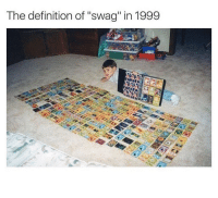 "Memes, Swag, and Definition: The definition of ""swag"" in 1999 Exactly"