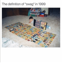"Funny, Lol, and Swag: The definition of ""swag"" in 1999 Lol yeaaah"