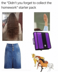 """Funny, Homework, and Starter Pack: the """"Didn't you forget to collect the  homework"""" starter pack Everyone knows this is too accurate! https://t.co/yelZdl9VgJ"""