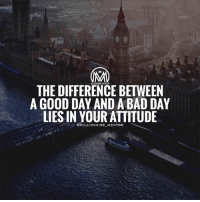 A bad attitude is like a flat tire. If you don't change it, you'll never go anywhere. millionairementor: THE DIFFERENCE BETWEEN  A GOOD DAY AND A BAD DAY  LIES IN YOUR ATTITUDE  @MILLIONAIREMENTOR  - A bad attitude is like a flat tire. If you don't change it, you'll never go anywhere. millionairementor