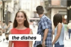 Everyone: the dishes Everyone