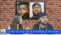 """When Y'all Go On The Maury Show"" w- @TheRealMayaTheB ➖➖➖➖➖➖➖➖➖➖➖➖➖➖➖ Beat ReCreated By: @Khenz_Beatmaker ➖➖➖➖➖➖➖➖➖➖➖➖➖➖➖ Follow My Back Up Page @Mr.Bankshot 🏃🏾💨: THE DNA TEST WILL PROVE IF DEANDRE IS THE FATHER.  maury ""When Y'all Go On The Maury Show"" w- @TheRealMayaTheB ➖➖➖➖➖➖➖➖➖➖➖➖➖➖➖ Beat ReCreated By: @Khenz_Beatmaker ➖➖➖➖➖➖➖➖➖➖➖➖➖➖➖ Follow My Back Up Page @Mr.Bankshot 🏃🏾💨"