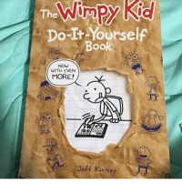 Memes, 🤖, and The Do: The  Do-It Yourself  OO  NOW  WITH EVEN  MORE!  Jeff Kinney the punisher XD notmyrodrick