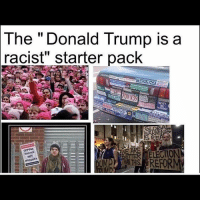 """LIKE & TAG YOUR FRIENDS ------------------------- 🚨Partners🚨 😂@the_typical_liberal 🎙@too_savage_for_democrats 📣@the.conservative.patriot Follow: @rightwingsavages Like us on Facebook: The Right-Wing Savages Follow my backup page @tomorrowsconservatives -------------------- conservative libertarian republican democrat gop liberals maga makeamericagreatagain trump liberal american donaldtrump presidenttrump american 3percent maga usa america draintheswamp patriots nationalism sorrynotsorry politics patriot patriotic ccw247 2a 2ndamendment: The Donald Trump is a  racist"""" starter pack  TEACH PEACE  osoUES LIKE & TAG YOUR FRIENDS ------------------------- 🚨Partners🚨 😂@the_typical_liberal 🎙@too_savage_for_democrats 📣@the.conservative.patriot Follow: @rightwingsavages Like us on Facebook: The Right-Wing Savages Follow my backup page @tomorrowsconservatives -------------------- conservative libertarian republican democrat gop liberals maga makeamericagreatagain trump liberal american donaldtrump presidenttrump american 3percent maga usa america draintheswamp patriots nationalism sorrynotsorry politics patriot patriotic ccw247 2a 2ndamendment"""