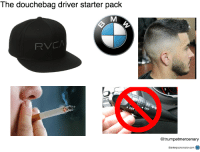 douchebag: The douchebag driver starter pack  2  @trumpetmercenary  Starterpackcreator.com S