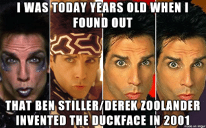 The duck face started with Derek Zoolander.: The duck face started with Derek Zoolander.