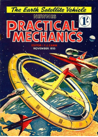 scifiseries:  1955: Future space colony and a variety of air/space craft: The Earth Satellite Vekicle  NEWNES  RACTICAL  MECHANICS  EDITOR FU.CAMM  NOVEMBER 1955 scifiseries:  1955: Future space colony and a variety of air/space craft