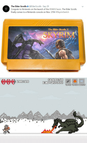 Nintendo, Skyrim, and Elder Scrolls: The Elder Scrolls@ElderScrolls Sep 29  ongrats to Nintendo on the launch of the #SNESClassic. The Elder Scrolls  finally comes to a Nintendo console on Nov. 17th! #Skyrim Switch  The Elder Scrolls V  SKYRIM  GOLDE58  ExP820000  2