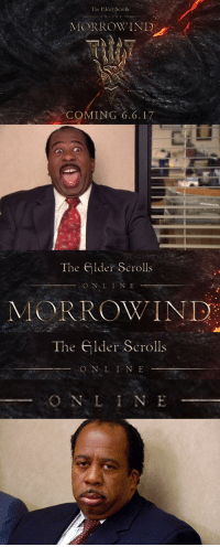 So close: The elder Scrolls  MORROW IND  COMING 6.6, 17  The elder Scrolls  MORROW IND  The elder Scrolls  O N L N E So close