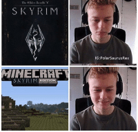 Lmfao at this one @jack_v_spam, this the last one for a while I think 😂 Follow me for more! (@PolarSaurusRex): The elder Scrolls V  SKY RIM  SKYRIM. EDITION  IG:PolarsaurusRex Lmfao at this one @jack_v_spam, this the last one for a while I think 😂 Follow me for more! (@PolarSaurusRex)