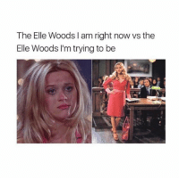 Fake, Girl, and Tag Someone: The Elle Woods l am right now vs the  Elle Woods I'm trying to be Fake it till u make it 💁🏼 Tag someone who relates ❤ @teengirlclub @teengirlclub @teengirlclub