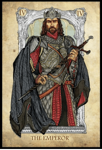 The Emperor ~ The Lord of the Rings Tarot: THE EMPEROR The Emperor ~ The Lord of the Rings Tarot