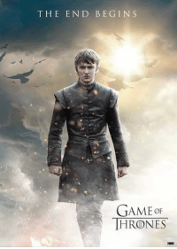 Game of Thrones, The End, and End: THE END BEGINS  GAMEoF  HRONES