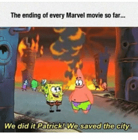 Hi..............~😎 📷: @clean_humor_everyday: The ending of every Marvel movie so far...  We did it Patrick! We saved the city. Hi..............~😎 📷: @clean_humor_everyday