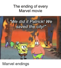 """We Did It: The ending of every  Marvel movie  """"We did it Patrick! We  saved the city!""""  Marvel endings"""
