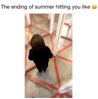 Memes, Summer, and 🤖: The ending of summer hitting you like Hit me hard 😂 Credit: @_.englishhhh._