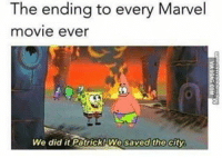 😂😂 marvel: The ending to every Marvel  movie ever  We did it Patrick We saved the city 😂😂 marvel