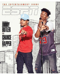 Memes, 🤖, and Chi: THE ENTERTAINMENT ISSUE  CHI CABO's  BOILER  AND  CHANCE  THE  MIX IT IP  111  11 1111 ChanceTheRapper and JimmyButler cover ESPN's The Entertainment Issue