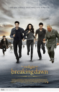 9gag, Bad, and Dank: THE EPIC FINALE THAT WILL LIVE FOREVER.  9gag  breaking dawn  part 2  9GAG.  COM/GAG 5870323 I have a bad sense of humor... and photoshop skill