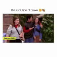 this is so good 👌: the evolution of drake  Degrassi, 2001 this is so good 👌