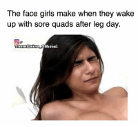 Them squats🏋️♀️: The face girls make when they wake  up with sore quads after leg day.  ThemGainz official Them squats🏋️♀️