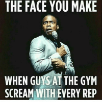 @aestheticelite: THE FACE OU MAKE  WHEN GUYS AT THE GYM  SCREAM WITH EVERY REP @aestheticelite