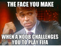 #UnimpressedHenry: THE FACE YOU MAKE  WHEN A NOOB CHALLENGES  YOUTO PLAY FIFA #UnimpressedHenry