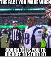 """Another quote from ESPN: """"Matthew Slater says he checked with coaches multiple times that they definitely wanted to kick off.""""  LIKE NFL Memes!: THE FACE YOU MAKE WHEN  ONFLMEMEZ  COACH TELLS YOU TO  KICKOFF TO START OT Another quote from ESPN: """"Matthew Slater says he checked with coaches multiple times that they definitely wanted to kick off.""""  LIKE NFL Memes!"""