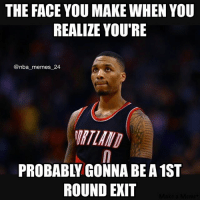 Poor Damian 😂 How many games do you think the Warriors-Trail Blazers series will go, and who will win? 🤔 nbamemes nba_memes_24: THE FACE YOU MAKE WHEN YOU  REALIZE YOU'RE  @nba memes 24  ROUND EXIT Poor Damian 😂 How many games do you think the Warriors-Trail Blazers series will go, and who will win? 🤔 nbamemes nba_memes_24