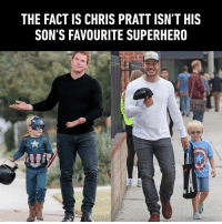 Sometimes he is like a helper of villain.: THE FACT IS CHRIS PRATT ISN'T HIS  SON'S FAVOURITE SUPERHERO Sometimes he is like a helper of villain.