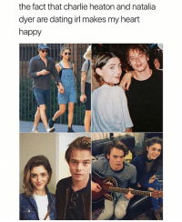 Charlie, Dating, and Omg: the fact that charlie heaton and natalia  dyer are dating irl makes my heart  happy Omg yes