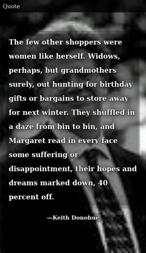 The Few Other Shoppers Were Women Like Herself Widows Perhaps But Grandmothers Surely Out Hunting For Birthday Gifts Or Bargains To Store Away Next