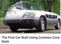 Common, Math, and Common Core: The First Car Built Using Common Core  Math Thanks common core