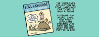 Amazon, Memes, and Moms: THE FIRST-EVER  FOWL COLLECTION OF  WELCOME TO PARENTING  FOWL LANGUAGE  CARTOONS IS  NOW A BOOK!  AWESOME FOR  I USED  TO BE COOL  MOMS, DADS,  AND DO COOL  AND NAIVE.  EXPECTANT  PARENTS WHO  HAVE NO IDEA  WHAT THE HELL  THEY'RE IN FOR! Buy from Amazon US here: http://amzn.com/1449479677 Also available all over the world!