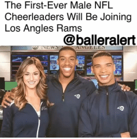 "America, Baltimore Ravens, and Indianapolis Colts: The First-Ever Male NFL  Cheerleaders Will Be Joining  Los Angles Rams  @balleralert  NEWS  ANGELE The First-Ever Male NFL Cheerleaders Will Be Joining Los Angeles Rams - Blogged by: @RaquelHarrisTV ⠀⠀⠀⠀⠀⠀⠀⠀⠀ ⠀⠀⠀⠀⠀⠀⠀⠀⠀ Men are joining the NFL, not as players but as the first male cheerleaders to do so. ⠀⠀⠀⠀⠀⠀⠀⠀⠀ ⠀⠀⠀⠀⠀⠀⠀⠀⠀ QuintonPeron and NapoleanJinnie are the two California natives who are making history as NFL's first male cheerleaders. The two classically trained dancers surpassed a strenuous auditioning process and made it to the 2018 squad for the Los Angeles Rams. They were chosen from 76 finalists. On Wednesday, they joined the Good Morning America table to share the news. ⠀⠀⠀⠀⠀⠀⠀⠀⠀ ⠀⠀⠀⠀⠀⠀⠀⠀⠀ When discussing their journey, Peron shared that he should be able to participate like anyone else. ""I thought, 'Why not me? Why can't I do this?' And called my friend and I asked her when auditions were for the Rams and she told me Sunday [March 11] and I showed up,"" Peron said. ⠀⠀⠀⠀⠀⠀⠀⠀⠀ ⠀⠀⠀⠀⠀⠀⠀⠀⠀ LA Rams cheer captain EmilyLeibert said the two simply fit in. ⠀⠀⠀⠀⠀⠀⠀⠀⠀ ⠀⠀⠀⠀⠀⠀⠀⠀⠀ ""They really just fit the bill to be a Los Angeles Rams cheerleader. They are intelligent, they are eloquent, they are more than qualified to be ambassadors out in the community. They bring so much energy and there's something so magnetic about their performance, you really can't take your eyes off them."" ⠀⠀⠀⠀⠀⠀⠀⠀⠀ ⠀⠀⠀⠀⠀⠀⠀⠀⠀ While the Baltimore Ravens and Indianapolis Colts have stuntmen, this will be the first time males have ever danced alongside females on a professional NFL cheerleading team."