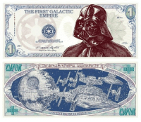 THE FIRST GALACTIC  EMPIRES New Star Wars Money ;-) funny in the middle