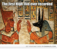 Lol, Memes, and Ancient: The first High-five ever recorded  GET YOUR DAILY DOSE ON DAMNLOLCOM Damn! LOL - Ancient High Five  Check out the first comment for your daily dose!