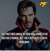 |- What movie was better, iron man or doctor strange? -| - - - - marvel marveluniverse dccomics marvelcomics dc comics hero superhero villain xmen apocalypse xmenapocalypse mu mcu doctorstrange spiderman deadpool meme captainamerica ironman teamcap teamstark teamironman civilwar captainamericacivilwar marvelfact marvelfacts fact facts suicidesquad: THE FIRST MCU MOVIE IN 2008 WAS GOING TO BE  DOCTOR STRANGE,BUT THEY REPLACED IT WITH  IRON MAN |- What movie was better, iron man or doctor strange? -| - - - - marvel marveluniverse dccomics marvelcomics dc comics hero superhero villain xmen apocalypse xmenapocalypse mu mcu doctorstrange spiderman deadpool meme captainamerica ironman teamcap teamstark teamironman civilwar captainamericacivilwar marvelfact marvelfacts fact facts suicidesquad
