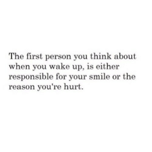 https://iglovequotes.net/: The first person you think about  when you wake up, is either  responsible for your smile or the  reason you're hurt https://iglovequotes.net/