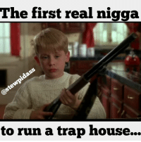 nochill funny funnypictures funnyshit meme memes memesdaily: The first real nigga  to run a trap house... nochill funny funnypictures funnyshit meme memes memesdaily