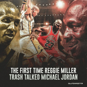 """""""'Michael who do you think you are? The great Michael Jordan? That's right there's a new kid in town' [1st half] I have 10 and he has 4. He ended up with 44 and I ended up with 12."""" - Reggie Miller — @bullsnationcp: THE FIRST TIME REGGIE MILLER  TRASH TALKED MICHAEL JORDAN """"'Michael who do you think you are? The great Michael Jordan? That's right there's a new kid in town' [1st half] I have 10 and he has 4. He ended up with 44 and I ended up with 12."""" - Reggie Miller — @bullsnationcp"""