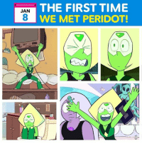 It's a Peri anniversary!!! 3 years ago today our little Peridorito made her debut 👽💚 . StevenUniverse Peridot Anniversary: THE FIRST TIME  WE MET PERIDOT!  JAN It's a Peri anniversary!!! 3 years ago today our little Peridorito made her debut 👽💚 . StevenUniverse Peridot Anniversary