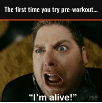 "Remember yours? 😂: The first time you try pre-Workout..  ""I'm alive!""  UNILAD  FITNESS Remember yours? 😂"
