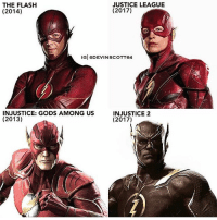 Batman, Memes, and Superman: THE FLASH  (2014)  JUSTICE LEAGUE  (2017)  INJUSTICE: GODS AMONG US  (2013)  INJUSTICE 2  (2017) Comment your favorite two incarnations! By @devinscott64 ! dc dccomics dceu dcu dcrebirth dcnation dcextendeduniverse batman superman manofsteel thedarkknight wonderwoman justiceleague cyborg aquaman martianmanhunter greenlantern theflash greenarrow suicidesquad thejoker harleyquinn comics injusticegodsamongus