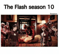 Memes, The Flash, and 🤖: The Flash season 10  flarrowlovers  flarrow vers (Cassius) Geek Lives Matter