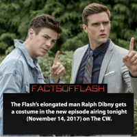 Anime, Batman, and Facts: The Flash's elongated man Ralph Dibny gets  a costume in the new episode airing tonight  (November 14, 2017) on The CW. Excited for tonight's episode! How about you? ⚡️ - flash cwflash theflash flashpoint arrow dc marvel batman superman speedforce batmanvsuperman barryallen justiceleague dctv superhero facts comics mcu anime dccomics supervillain grantgustin wallywest