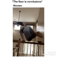 """how females be jumping to conclusions @trapgodbart: """"The floor is conclusions""""  Women:  IG:@Daquan  Video how females be jumping to conclusions @trapgodbart"""